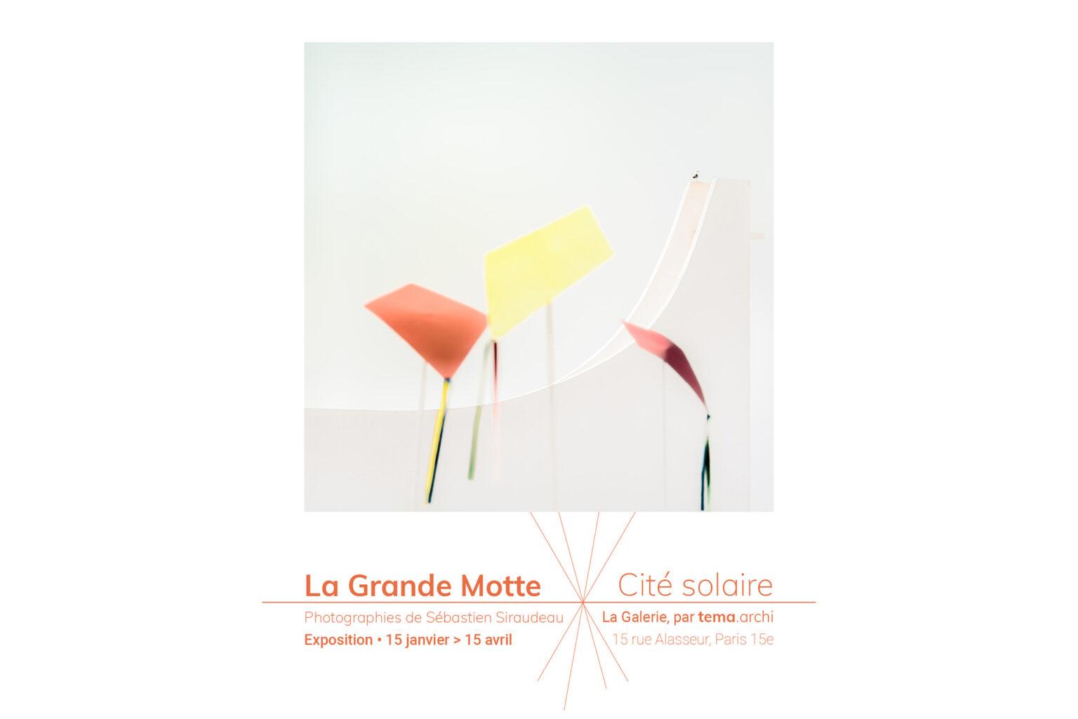 """Exposition """"La Grande Motte, Cité solaire"""""""